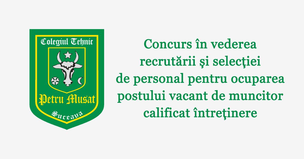 Concurs în vederea recrutării și selecției de personal pentru ocuparea postului vacant de muncitor calificat întreținere