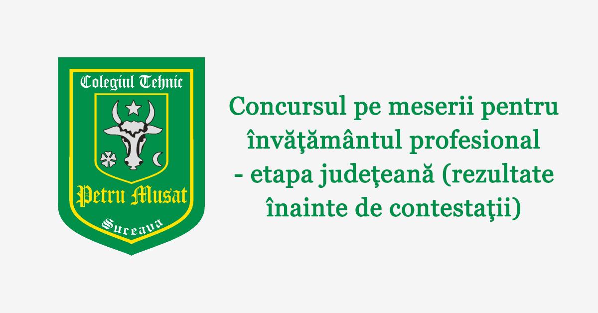 Concursul pe meserii pentru învățământul profesional - etapa județeană (rezultate înainte de contestații)