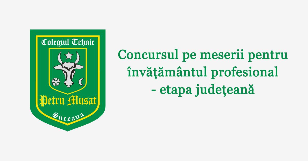 Concursul pe meserii pentru învățământul profesional – etapa județeană