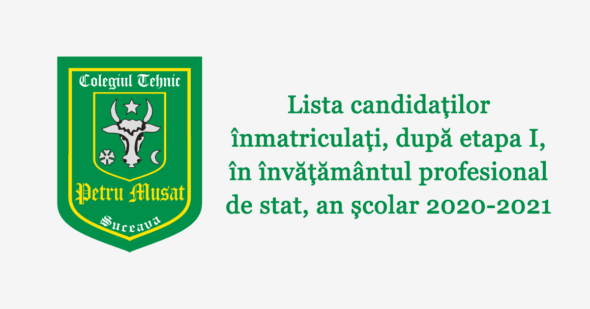 Lista candidaților înmatriculați, după etapa I, în învățământul profesional de stat, an școlar 2020-2021