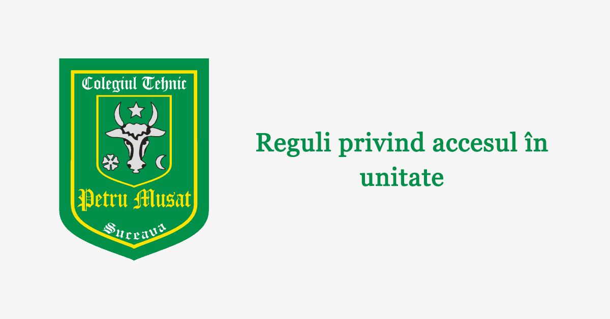 Reguli privind accesul în unitate