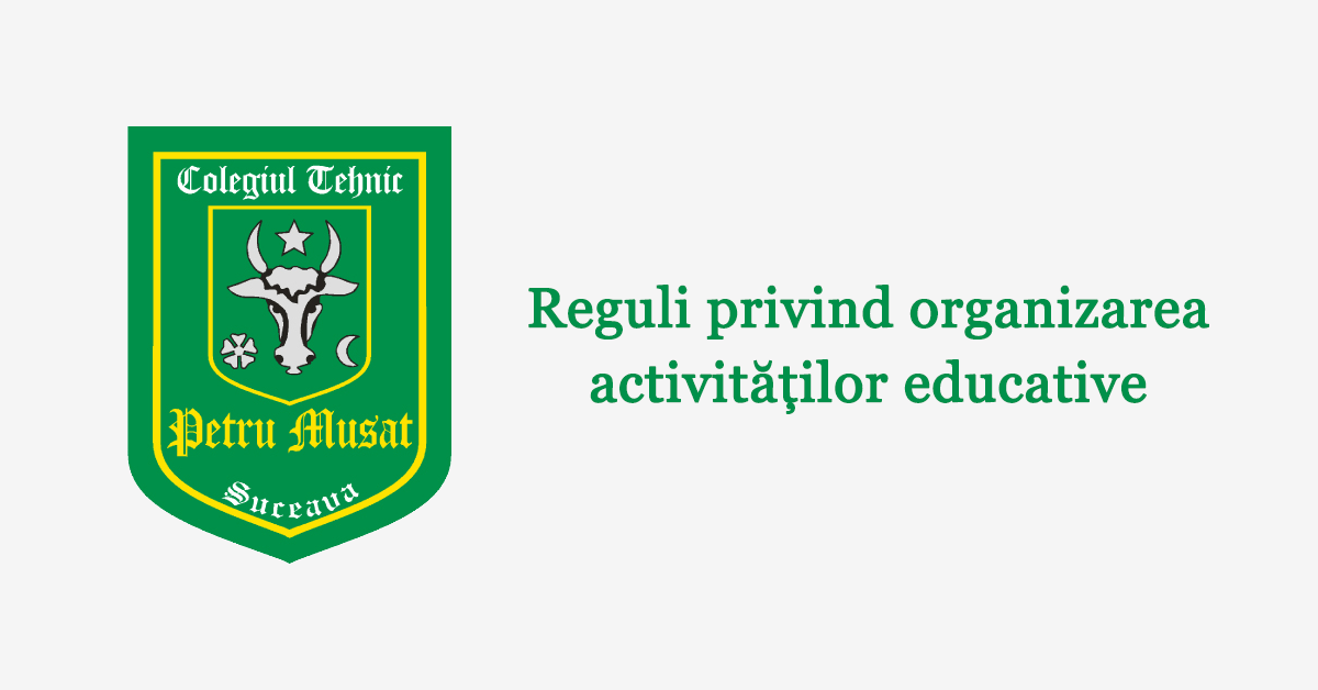 Reguli privind organizarea activităților educative