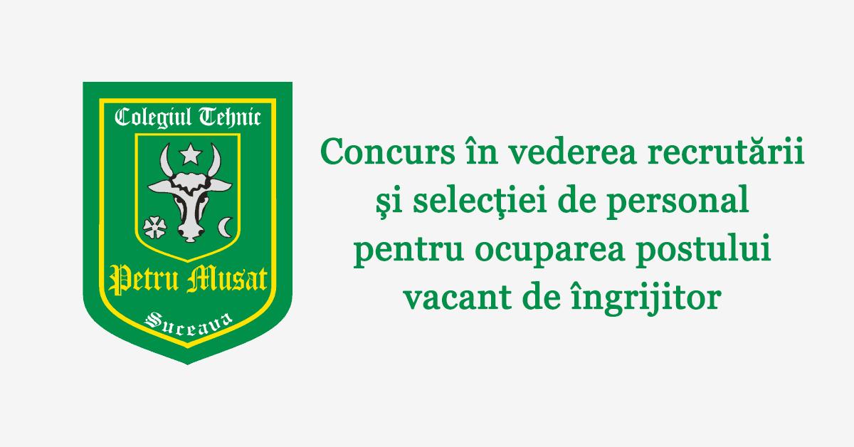 Concurs în vederea recrutării și selecției de personal pentru ocuparea postului vacant de îngrijitor