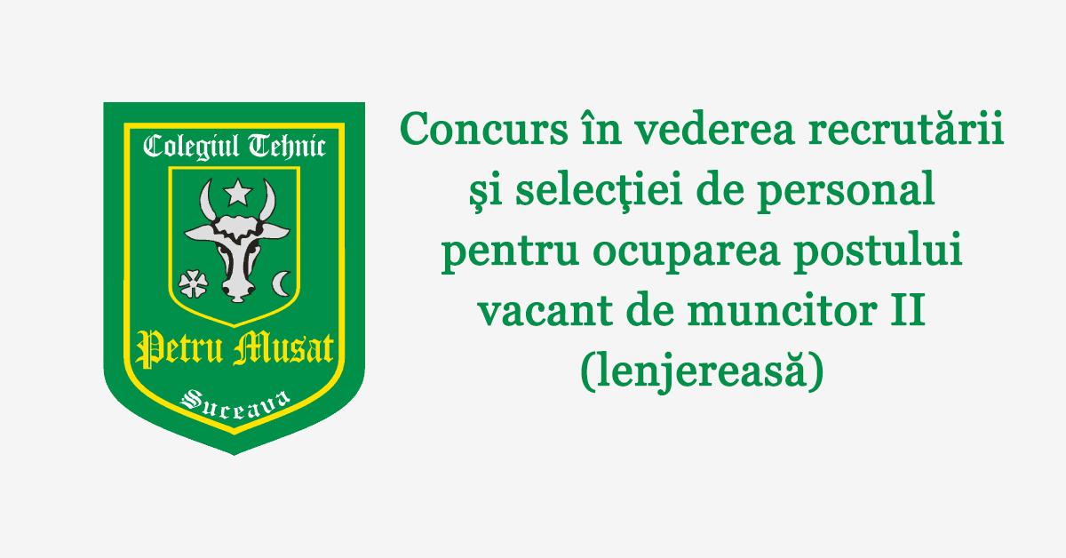 Concurs în vederea recrutării și selecției de personal pentru ocuparea postului vacant de muncitor II (lenjereasă)