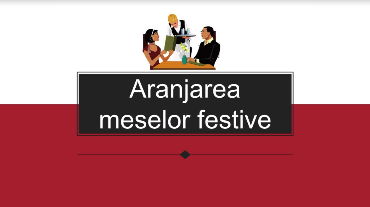 Săptămâna Meseriilor - Aranjarea meselor festive