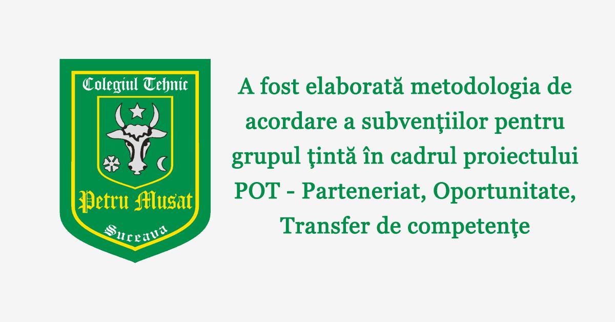 A fost elaborată metodologia de acordare a subvențiilor pentru grupul țintă în cadrul proiectului POT – Parteneriat, Oportunitate, Transfer de competențe